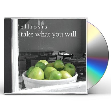 Ellipsis TAKE WHAT YOU WILL CD