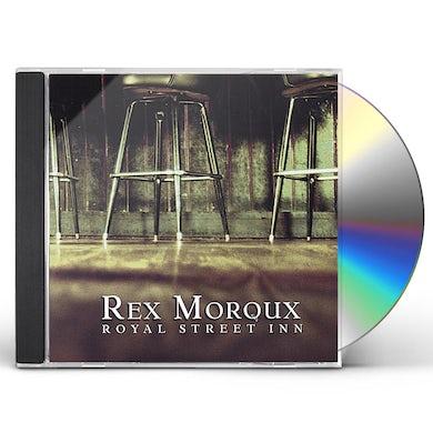 Rex Moroux ROYAL STREET INN CD