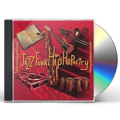Paradise PRESENTS JAZZ FUNK HIP HOPOETRY CD