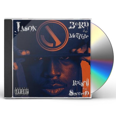 Jason BORN TO MOTIVATERAISED TO SUCCEED CD