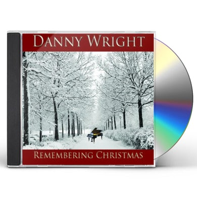 Danny Wright REMEMBERING CHRISTMAS CD
