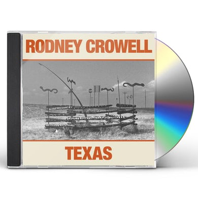 Rodney Crowell TEXAS CD