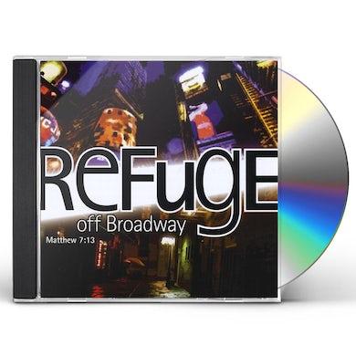 Refuge OFF BROADWAY CD