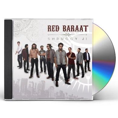 Red Baraat SHRUGGY JI CD