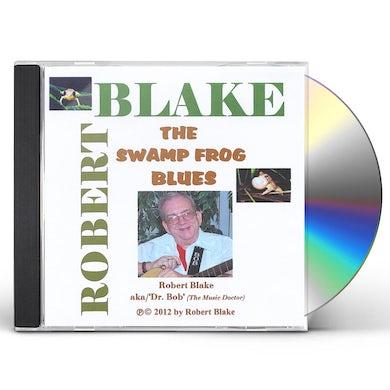 Robert Blake SWAMP FROG BLUES CD