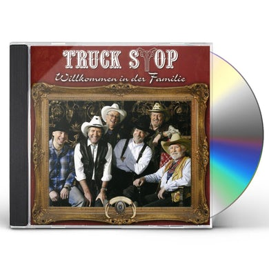 Truck Stop WILLKOMMEN IN DER FAMILIE CD