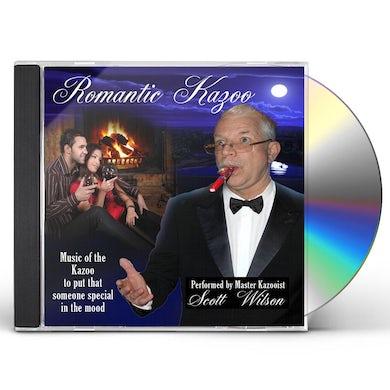 Scott Wilson ROMANTIC KAZOO CD