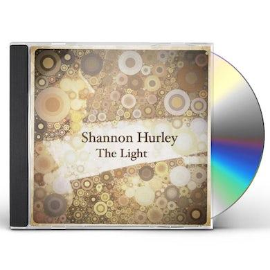 Shannon Hurley LIGHT CD