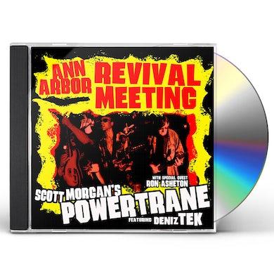 Scott Morgan / Powertrane ANN ARBOR REVIVAL MEETING CD