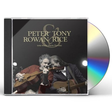 Peter Rowan / Tony Rice YOU WERE THERE FOR ME CD