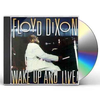 Floyd Dixon WAKE UP & LIVE CD
