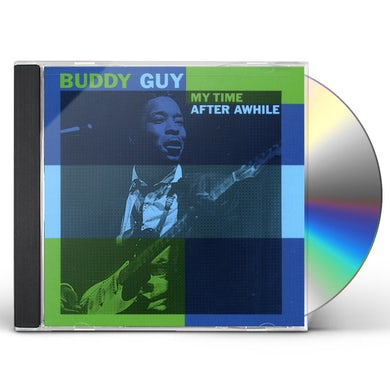 Buddy Guy MY TIME AFTER AWHILE CD