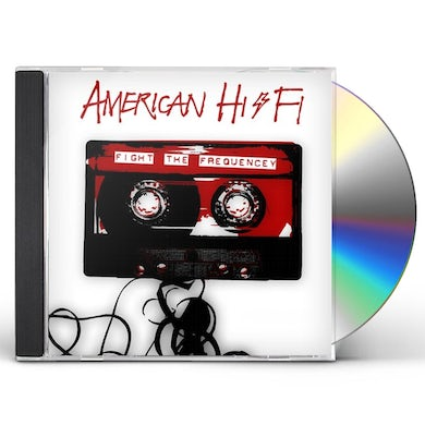 American Hi-Fi FIGHT THE FREQUENCY CD