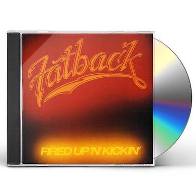 Fatback Band FIRED UP N KICKIN CD
