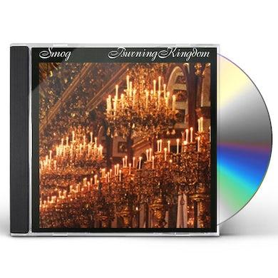 Smog BURNING KINGDOM CD