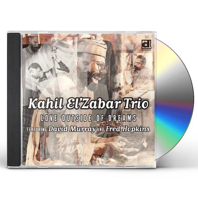 Kahil El'Zabar LOVE OUTSIDE OF DREAMS CD