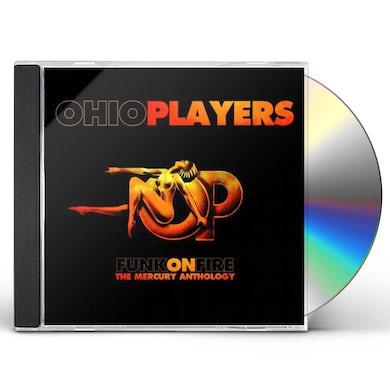 Ohio Players FUNK ON FIRE: THE MERCURY ANTHOLOGY CD