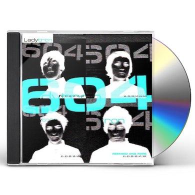 Ladytron 604: REMIXED & RARE CD