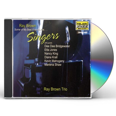 Ray Brown SOME OF MY BEST FRIENDS ARE SINGERS CD