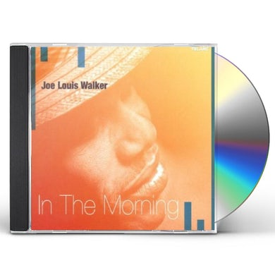 Joe Louis Walker IN THE MORNING CD