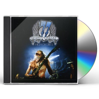 77 HIGH DECIBELS CD
