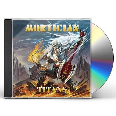 Mortician TITANS CD