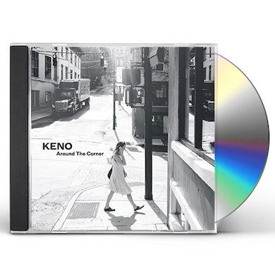 Keno AROUND THE CORNER CD