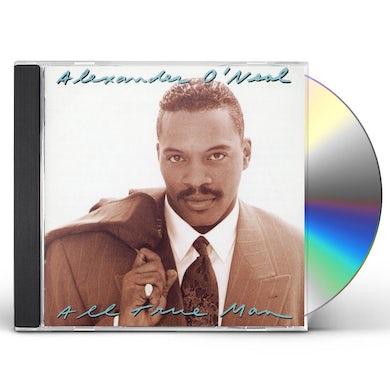 Alexander O'Neal ALL TRUE MAN CD