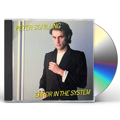 Peter Schilling ERROR IN THE SYSTEM CD
