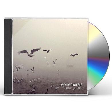 Ephemerals CHASIN GHOSTS CD