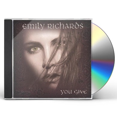 Emily Richards YOU GIVE CD