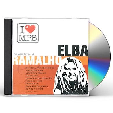 Elba Ramalho I LOVE MPB CD