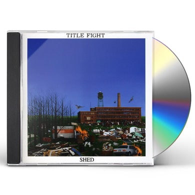Title Fight SHED CD