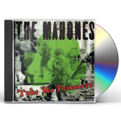 MAHONES TAKE NO PRISONERS CD