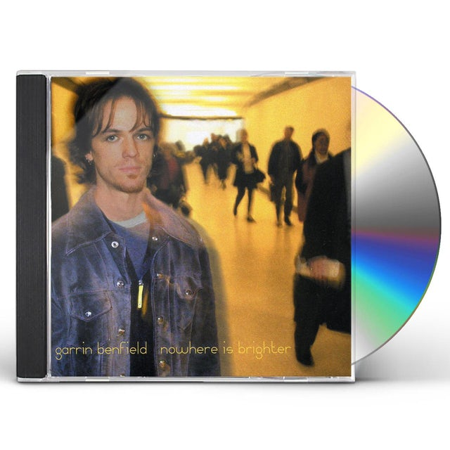 Garrin Benfield NOWHERE IS BRIGHTER CD
