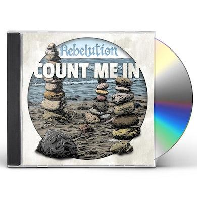 Rebelution COUNT ME IN CD