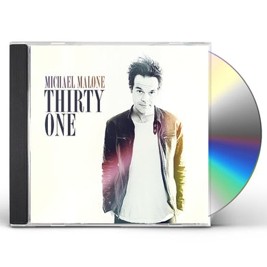 Michael Malone THIRTY ONE CD
