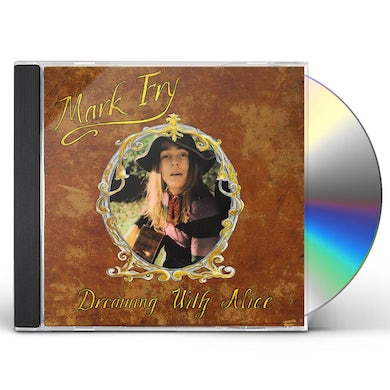 Mark Fry DREAMING WITH ALICE CD