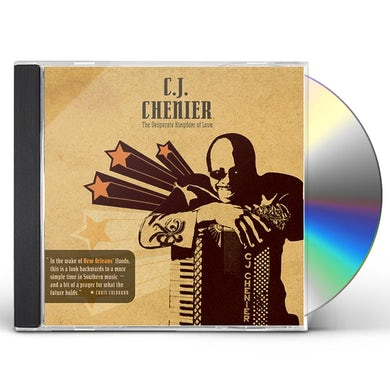 C.J. Chenier DESPERATE KINGDOM OF LOVE CD