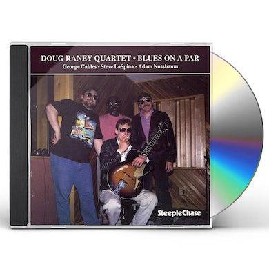 Doug Raney BLUES ON A PAR CD