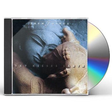 Prem Joshua SKY KISSES EARTH CD