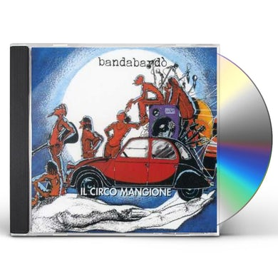 Bandabardo CIRCO MANGIONE CD