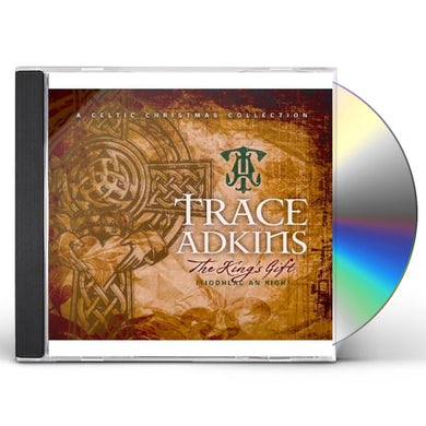 Trace Adkins KING'S GIFT CD