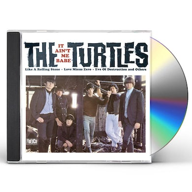 The Turtles IT AIN'T ME BABE CD