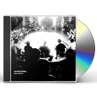 Wayne Siegel EARLY WORKS CD
