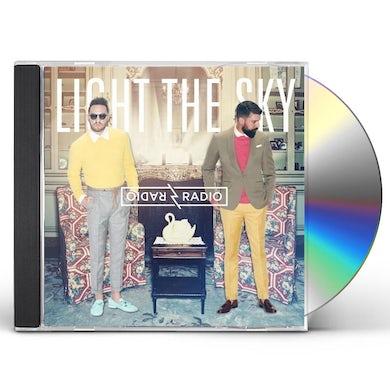 Radio Radio LIGHT THE SKY CD