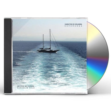 Hamilton de Holanda ESPERANCA AO VIVO NA EUROPA CD