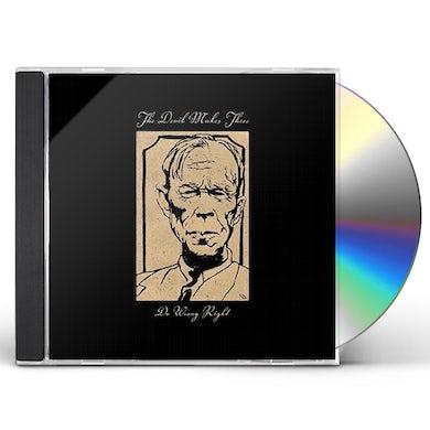 Devil Makes Three DO WRONG RIGHT CD