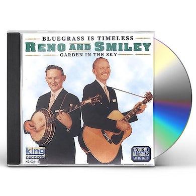 Reno & Smiley GARDEN IN THE SKY CD