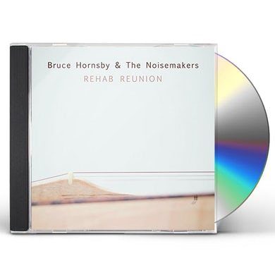 Bruce Hornsby & Noisemakers 765942 REHAB REUNION CD